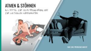Beitragsbild, Atmen & Stöhnen
