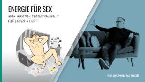 Beitragsbild, Energie für Sex